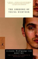 Johann Wolfgang Von Goethe: The Sorrows of Young Werther (Modern Library Classics)