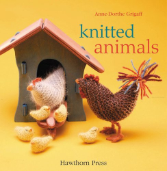 Anne-dorthe Grigaff: Knitted Animals