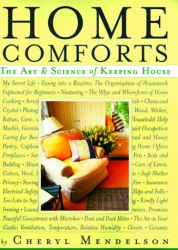Cheryl Mendelson: Home Comforts : The Art and Science of Keeping House
