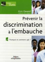 Préface de Hervé Sérieyx: Prévenir la discrimination à l'embauche : Pourquoi et comment agir ?