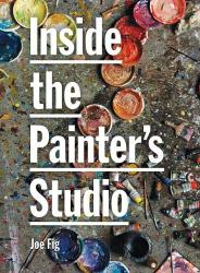 : Inside the Painter's Studio
