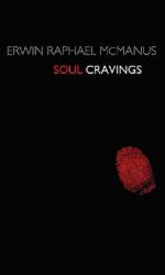 Erwin  Raphael McManus: Soul Cravings