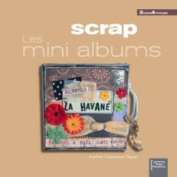 Karine Cazenave-Tapie: Scrap : Les mini albums