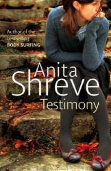 Anita Shreve: Testimony