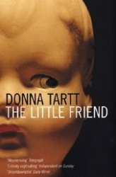 Donna Tartt: The Little Friend