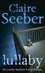 Claire Seeber: Lullaby