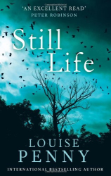 Louise Penny: Still Life: 1 (Chief Inspector Gamache)