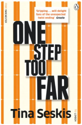 Tina Seskis: One Step Too Far