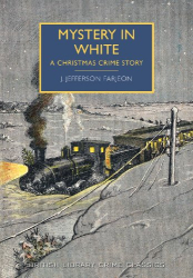J. Jefferson Farjeon: Mystery in White: A Christmas Crime Story (British Library Crime Classics)