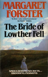 Margaret Forster: Bride of Lowther Fell (re-read)