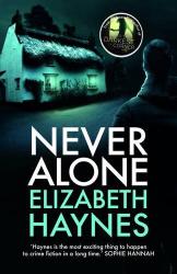 Elizabeth Haynes: Never Alone