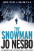 Jo Nesbo: The Snowman: Harry Hole 7