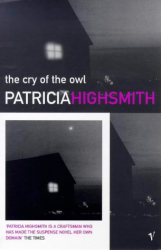 Patricia Highsmith: The Cry Of The Owl