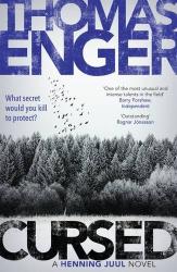 Thomas Enger: Cursed (Henning Juul)