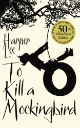 Harper Lee: To Kill A Mockingbird (re-read)