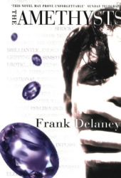 Frank Delaney: The Amethysts