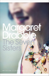 Margaret Drabble: The Seven Sisters (re-read)