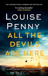 Penny: All the Devils Are Here (Chief Inspector Gamache)