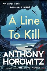 Horowitz, Anthony: A Line to Kill