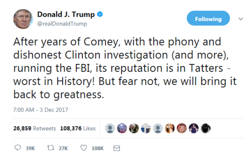 Trump tweet about the FBI December 3  2017