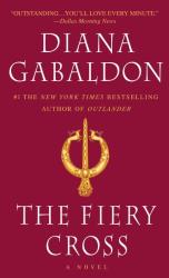 Diana Gabaldon: The Fiery Cross (Outlander, Book 5)