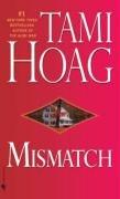 Tami Hoag: Mismatch