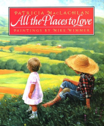 Patricia Maclachlan: All the Places to Love