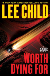 Lee Child: Worth Dying For