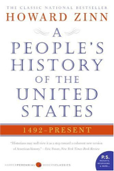 Howard Zinn: People's History of the United States: 1492 to Present (P.S.)