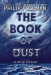 Philip Pullman: The Book of Dust:  La Belle Sauvage