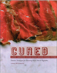 Lindy Wildsmith: Cured: Slow techniques for flavoring meat, fish and vegetables
