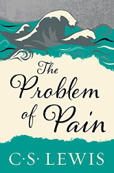C. S. Lewis: The Problem of Pain
