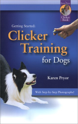 Karen Pryor: Getting Started: Clicker Training for Dogs (Getting Started)