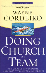 Wayne Cordeiro: Doing Church As A Team