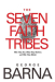 George Barna: The Seven Faith Tribes: Who They Are, What They Believe, and Why They Matter