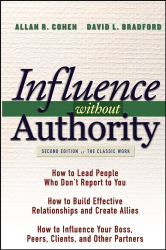 Allan R. Cohen: Influence Without Authority (2nd Edition)