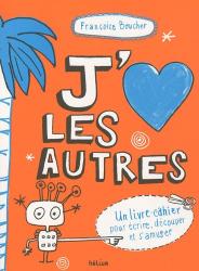 Françoize Boucher: J'aime les autres