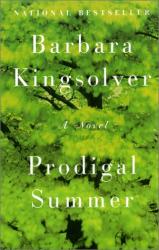 Barbara Kingsolver: Prodigal Summer: A Novel