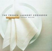 Thomas Keller: The French Laundry Cookbook