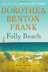 Dorothea Benton Frank: Folly Beach: A Lowcountry Tale