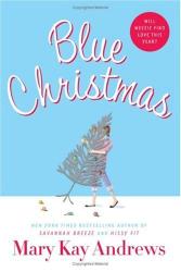 Mary Kay Andrews: Blue Christmas