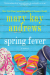 Mary Kay Andrews: Spring Fever: A Novel