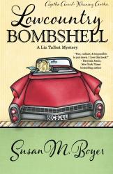 Susan M. Boyer: Lowcountry Bombshell (Volume 2)