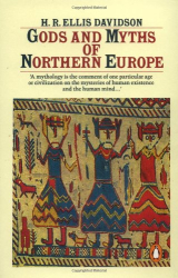 H.R. Ellis Davidson: Gods and Myths of Northern Europe