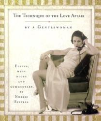 Doris Langley Moore: The Technique of the Love Affair