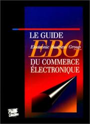 Pierre Reboul: Le guide EBG du commerce électronique