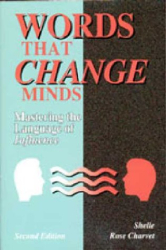 Shelle Rose Charvet: Words That Change Minds: Mastering the Language of Influence