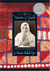 Naomi Shihab Nye: 19 Varieties of Gazelle: Poems of the Middle East