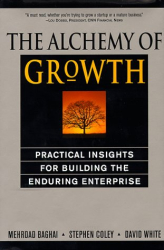 Mehrdad Baghai: The Alchemy of Growth: Practical Insights for Building the Enduring Enterprise