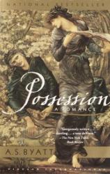 A.S. Byatt: Possession: A Romance